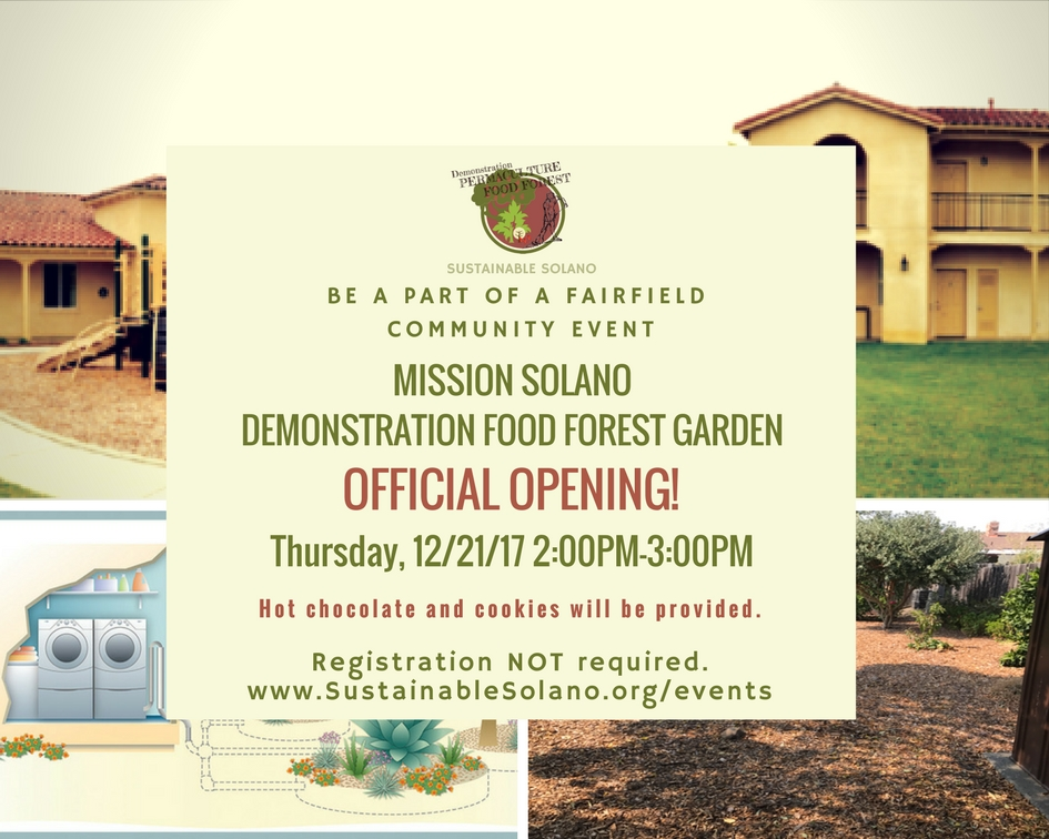 Official Opening! Mission Solano Demonstration Food Forest Garden @ Mission Solano